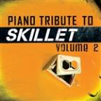 Piano Tribute to Skillet - Volume 2