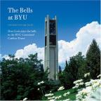 Bells At Byu: Celebrating 25 Years