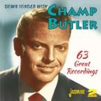 Down Yonder With Champ Butler: 63 Great Recordings