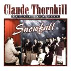 Uncollected Claude Thornill & His Orchestra 1947.