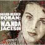 Hard-Headed Woman: A Celebration of Wanda Jackson