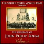 Heritage of John Philip Sousa, Vol. 2