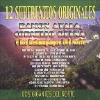 Dos Gigantes Del Norte: 12 Super Exitos Originales
