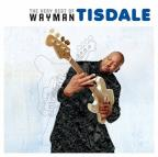 Very Best of Wayman Tisdale