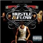Music From And Inspired By The Motion Picture Hustle & Flow (Explicit Content) (U.S. Version)