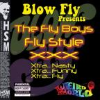 Blow Fly Presents the Fly Boys