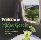 Welcome To Minas Gerais: Music From the Heart of Country