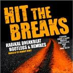 Hit The Breaks