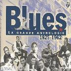 Blues: La Grande Anthologie 1925 - 1962
