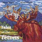 Tales of the Tetons
