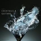 Tasty Sound Collection: Cocktails & Guitars