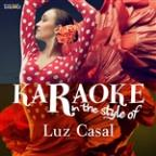 Karaoke - In The Style Of Luz Casal