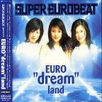 Super Eurobeat Presents Euro Dream Land