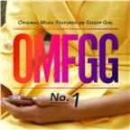 Omfgg - Original Music Featured On Gossip Girl No. 1