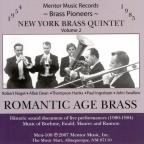 New York Brass Quintet, Vol. 2: Romantic Age Brass