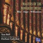 Masters of The Monarchs' Music: Bliss, Elgar, Williamson