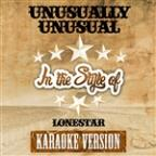 Unusually Unusual (In The Style Of Lonestar) [karaoke Version] - Single