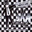 History of Ska Giants