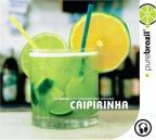 Pure Brazil: Caipirinha
