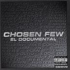 Chosen Few: El Documental