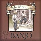 Holy Mountain Banjo