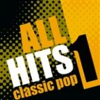 All Hits: Classic Pop Vol.1