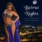 Beirut Nights: Exotic Middle Eastern Music for Bellydance