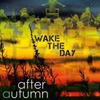 Wake The Day