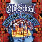 Old School: House Party