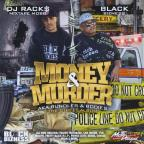Black Bizness/DJ Racks: Money & Murder (The Street Album)