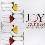 Joy Lounge Wine Music