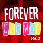 Vol. 2 - Forever Doo Wop