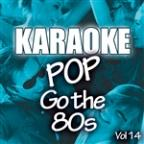 Karaoke Bash: Pop Go The 80s Vol 14