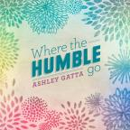 Where The Humble Go