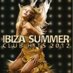 Ibiza Summer Club Hits 2012