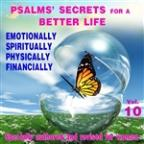 Psalms' Secrets For A Better Life, Vol. 10