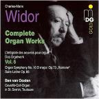 Widor: Complete Organ Works, Vol. 6