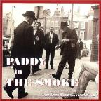 Paddy In The Smoke: Irish Dance Music From A London Pub
