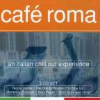 Cafe Roma: An Italian Chill Out Experience