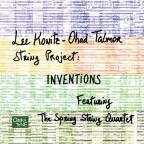 Lee Konitz - Ohad Talmor String Project: Inventions