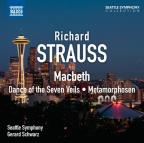 Richard Strauss: Macbeth; Dance of the Seven Veils; Metamorphosen