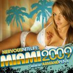 Nervous Nitelife: Miami 2009