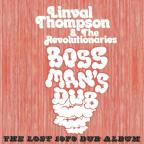 Boss Man's Dub: The Lost 1979 Dub Album