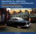 Descarga Oriental: The New York Sessions