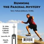Running The Paschal Mystery