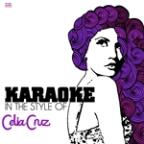 Karaoke - In The Style Of Celia Cruz