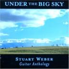 Under The Big Sky: Guitar Anthology