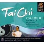Tai Chi, Vol. 2: The Mind Body and Soul Series