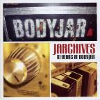 Jarchives: 10 Years Of Bodyjar