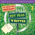 Hot Peas 'N Butter, Vol. 3: Mo Hotta, Mo Butta